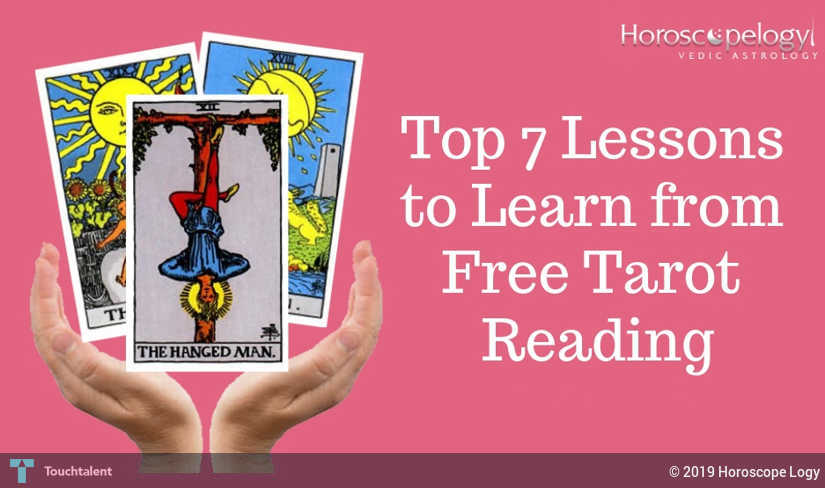 Top 7 Lessons To Learn From Free Tarot Reading | Touchtalent - For