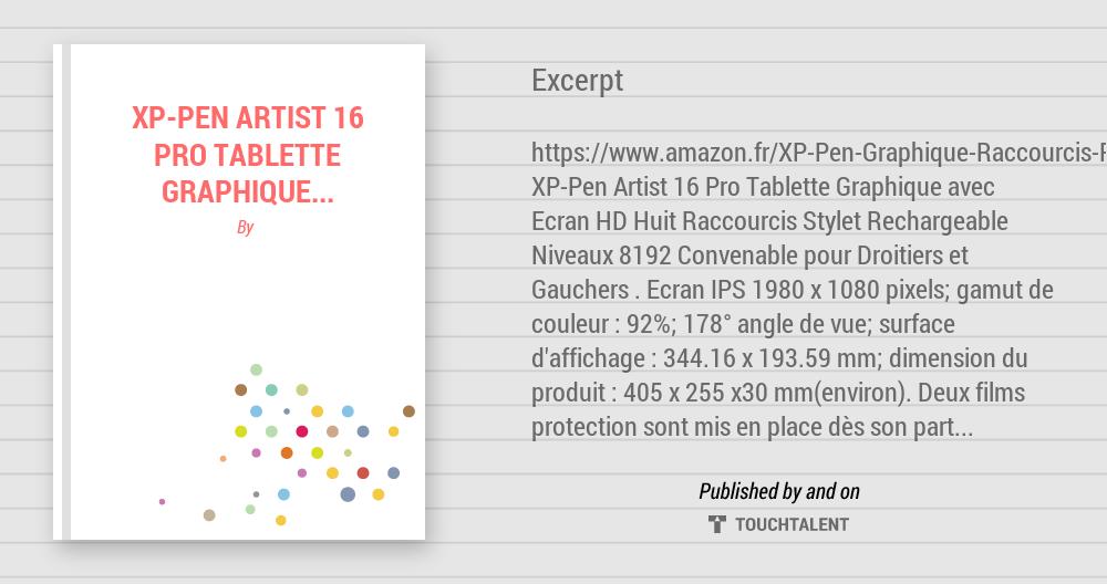 Tablettes Graphiques High Tech Xp Pen Artist 16 Pro Tablette